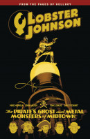 Lobster Johnson: Pirates Ghost Vol. 5: Pirates Ghost TP Reviews