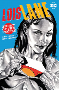 Lois Lane: Enemy of the People