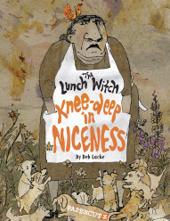 Lunch Witch: Knee-Deep in Niceness #2