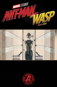 Marvel's Ant-Man and the Wasp Prelude #2