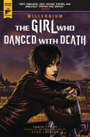 Millennium: The Girl Who Danced With Death Collected Reviews