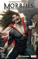 Morbius (2019) Vol. 1: Old Wounds TP Reviews