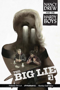 Nancy Drew And The Hardy Boys: The Big Lie #1