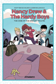 Nancy Drew And The Hardy Boys: The Case of the Missing Adults #1