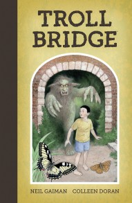 Neil Gaiman's Troll Bridge #1
