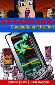 Networked: Carabella on the Run #1