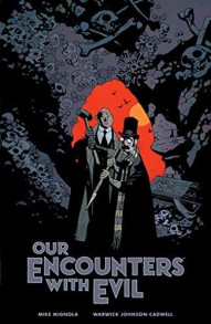 Our Encounters with Evil #1