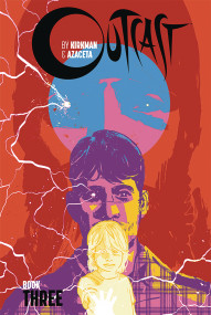 Outcast By Kirkman & Azaceta Vol. 3 Hardcover