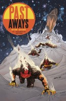 Past Aways Vol. 1: Facedown in the Timestream TP Reviews