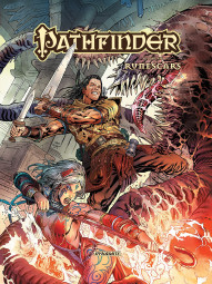 Pathfinder: Runescars Vol. 6 Collected