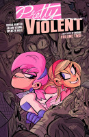 Pretty Violent Vol. 2 TP Reviews