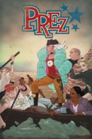 Prez Vol. 1: Corndog In Chief TP Reviews
