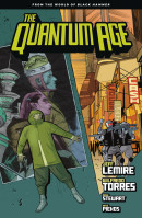 Quantum Age: From the World of Black Hammer Collected Reviews