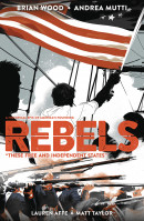 Rebels: These Free and Independent States  Collected TP Reviews