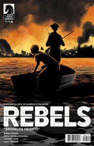 Rebels: These Free and Independent States #7