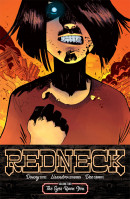 Redneck Vol. 2: Eyes Upon You TP Reviews