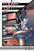 Rocket Girl Vol. 2: Only The Good TP Reviews