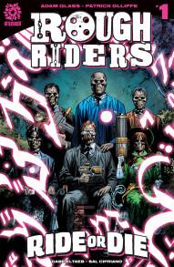 Rough Riders: Ride or Die
