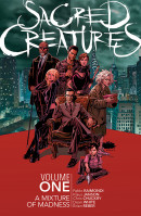 Sacred Creatures Vol. 1: A Mixture of Madness TP Reviews