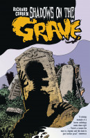 Shadows On The Grave Vol. 1 HC Reviews