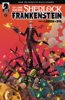 Sherlock Frankenstein & The Legion of Evil #1