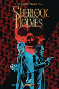 Sherlock Holmes: The Vanishing Man Collected