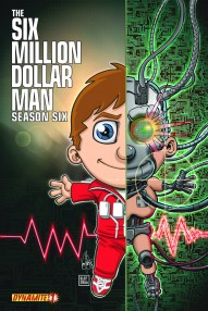 Six Million Dollar Man Season 6 #1