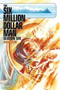 Six Million Dollar Man Season 6 #3