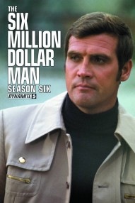 Six Million Dollar Man Season 6 #5