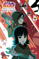 Star Wars Adventures: Forces of Destiny: Rose & Paige #1