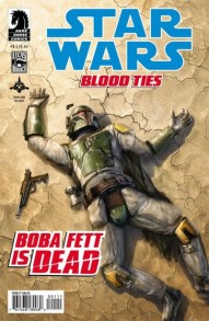 Star Wars: Blood Ties: Boba Fett is Dead