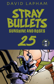 Stray Bullets: Sunshine and Roses #25