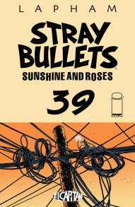 Stray Bullets: Sunshine and Roses #39