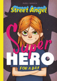 Street Angel: Superhero for a Day