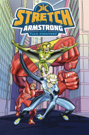 Stretch Armstrong and the Flex Fighters  Collected TP Reviews