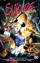 Suicide Squad (2016) Vol. 7: Drain The Swamp Rebirth TP Reviews