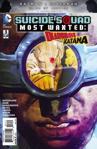 Suicide Squad Most Wanted: Deadshot and Katana #3