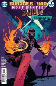 Suicide Squad Most Wanted: El Diablo and Boomerang #1