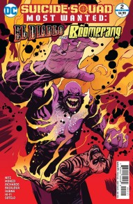 Suicide Squad Most Wanted: El Diablo and Boomerang #2