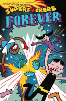 Super F*ckers: Forever Vol. 1 Reviews