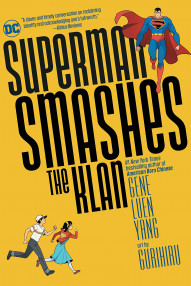 Superman Smashes The Klan Collected