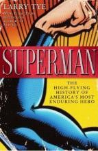 Superman: The High-Flying History of America's Most Enduring Hero #1
