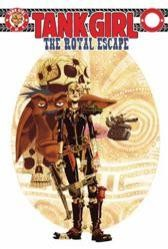 Tank Girl: The Royal Escape