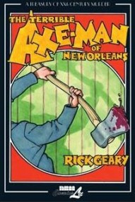 Terrible Axe-Man of New Orleans, The #1