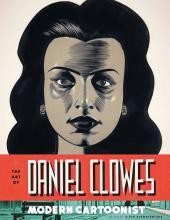 The Art of Daniel Clowes: Master Cartoonist #1
