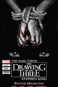 The Dark Tower: The Drawing of the Three - Bitter Medicine #2