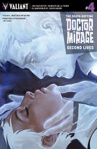 The Death-Defying Doctor Mirage: Second Lives #4