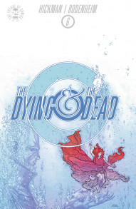 The Dying and the Dead #6