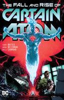 The Fall and Rise of Captain Atom Vol. 1 Reviews