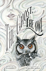 The Ghost, The Owl #1